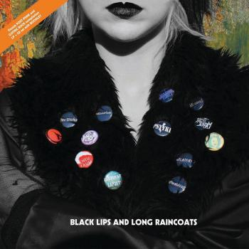 Black Lips And Long Raincoats LP+CD